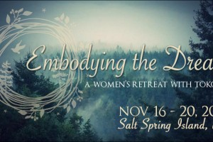 Salt Spring-Island Dreaming Retreat Nov 2016